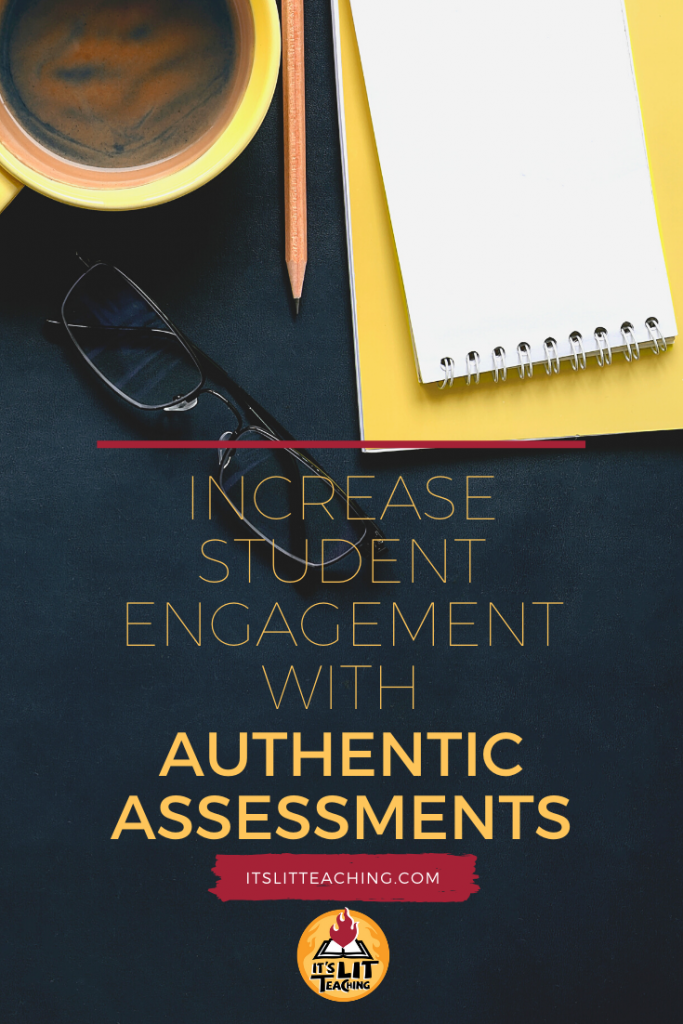 "Pinterest Pin Cover for Blog Post: ""Increase Student Engagement with Authentic Assessments"""