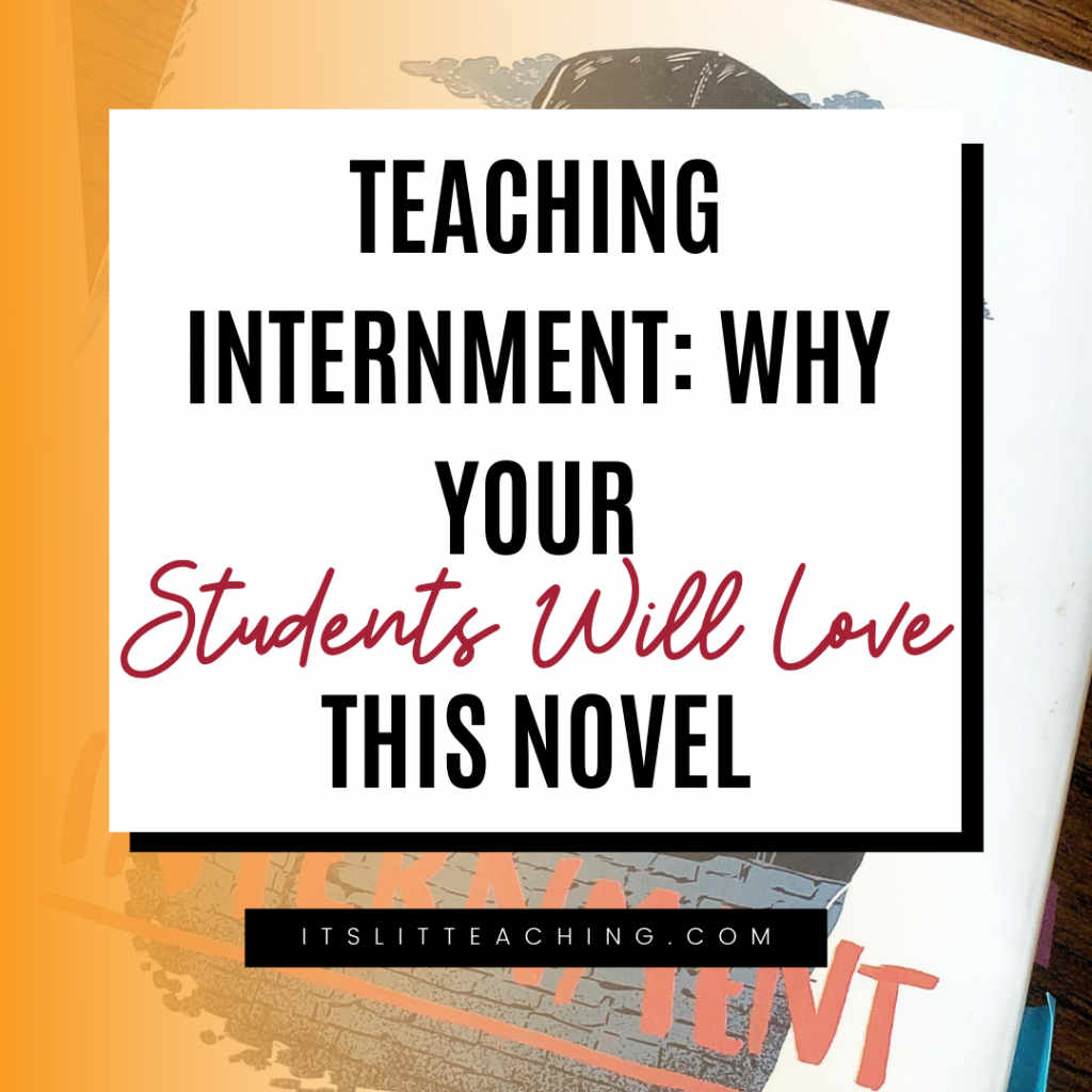 Teaching Internment: Why Your Student Will Love This Novel