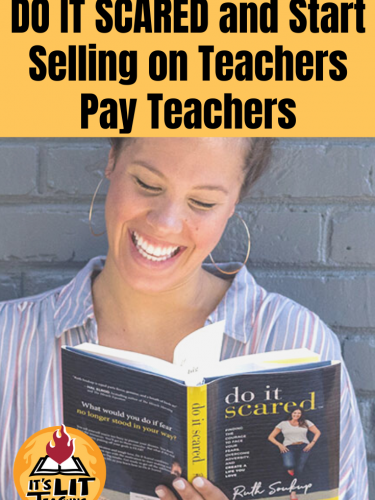 Do It Scared and Start Selling on Teachers Pay Teachers