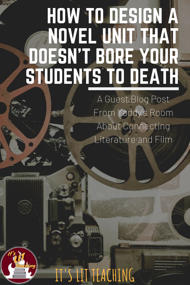 How to Design a Novel Unit that Doesn't Bore your Students to Death: A Guest Blog Post From Yaddy's Room
