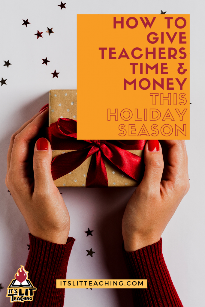 How to Give Teachers Time an Money This Holiday Pinterest Pin 3