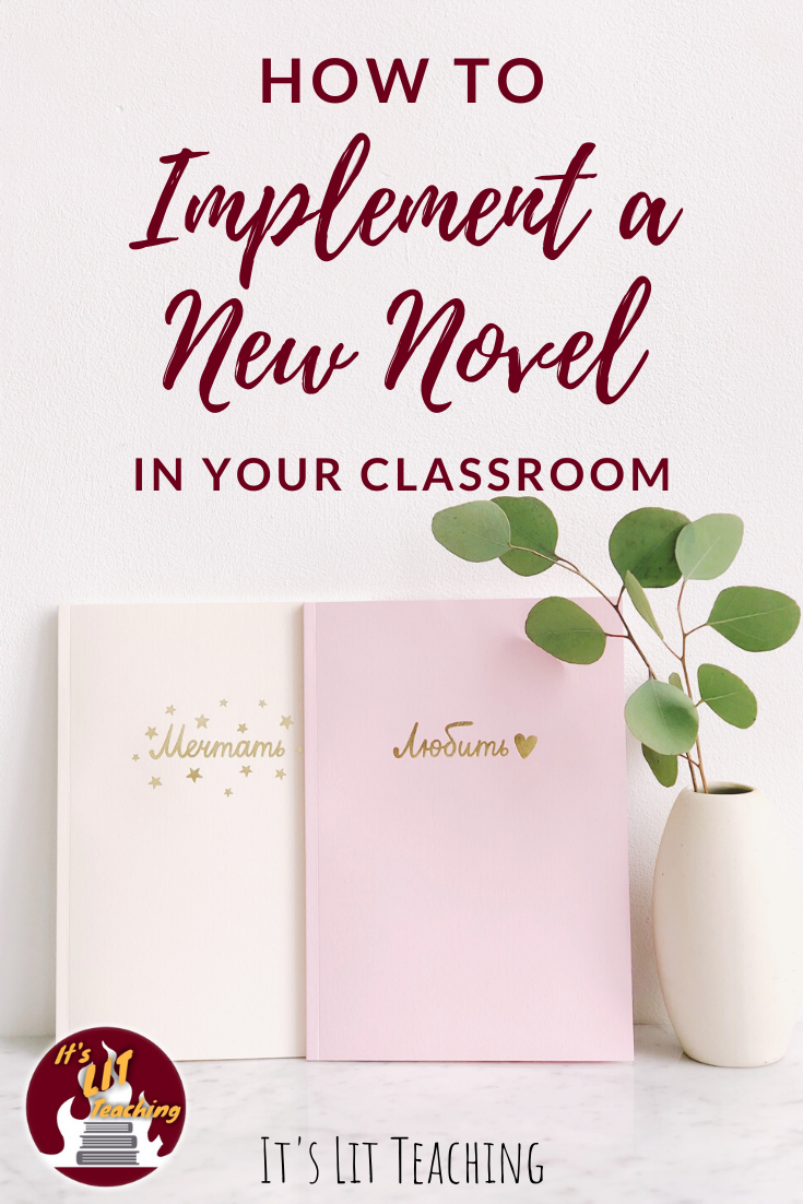 How to Implement a New Novel in Your Classroom: a guide and case study for high school english teachers pinterest pin