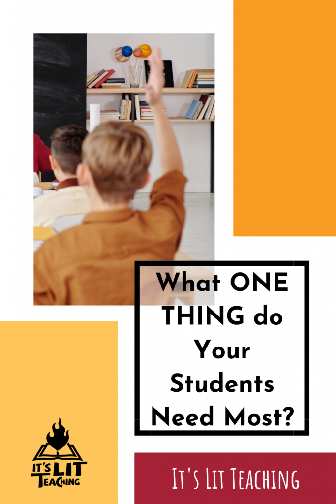 What One Thing Do Your Students Need Most Pinterest Pin