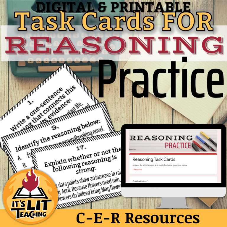 Cover for the Teachers Pay Teachers product by It's Lit Teaching: Reasoning Task Cards. This is part of a series of claim, evidence, and reasoning or C-E-R writing resources available.