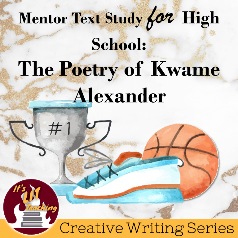 Teachers Pay Teachers product cover for: Mentor Text Study for High School: The Poetry of Kwame Alexander