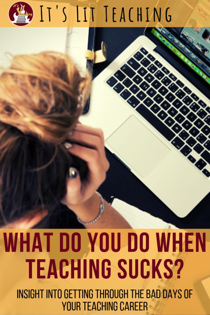 What Do You Do When Teaching Sucks?