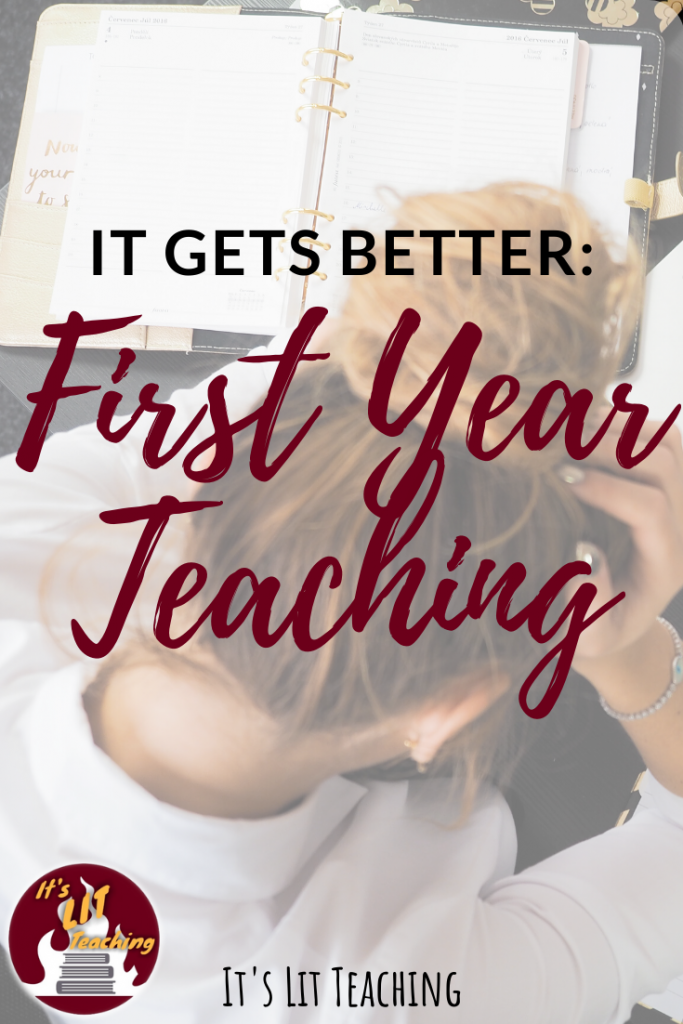 First Year Teaching: It Gets Better