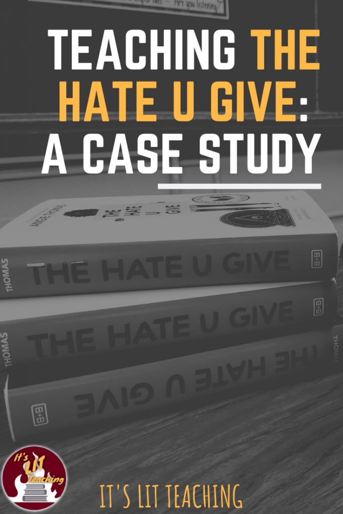Teaching The Hate U Give: A Case Study of how one high school English teacher taught Angie Thomas's novel in her class Pinterest pin