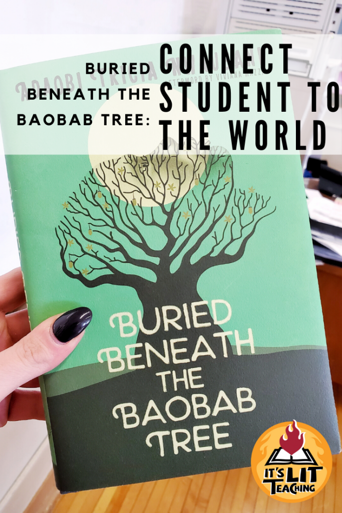 Buried Beneath the Baobab Tree: Connect Students to the World