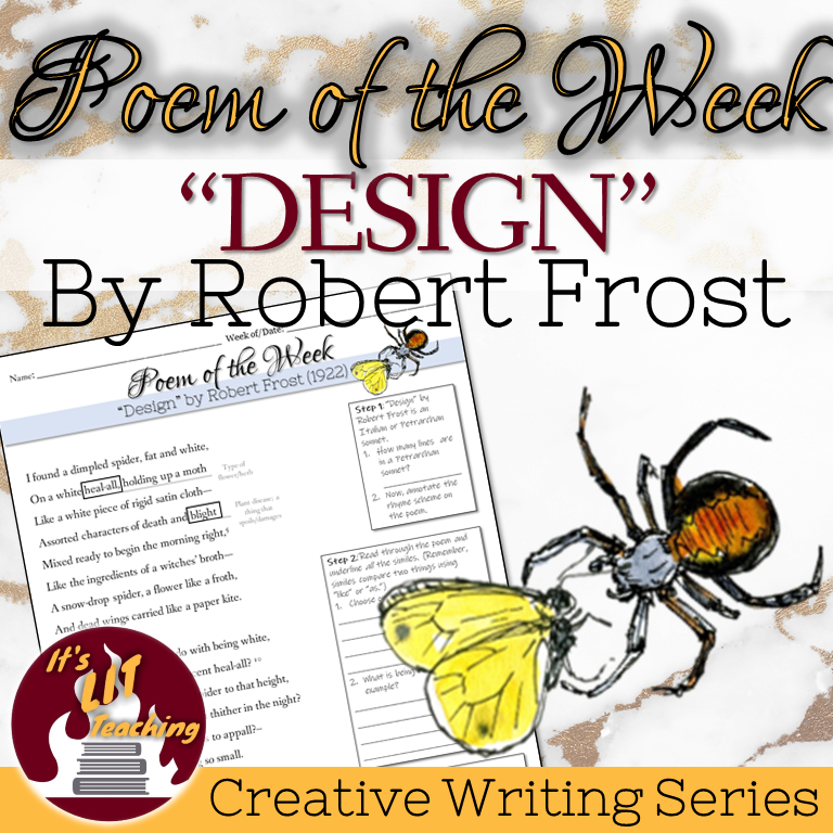 Cover of It's Lit Teaching Product: Poem of the Week: Design by Robert Frost