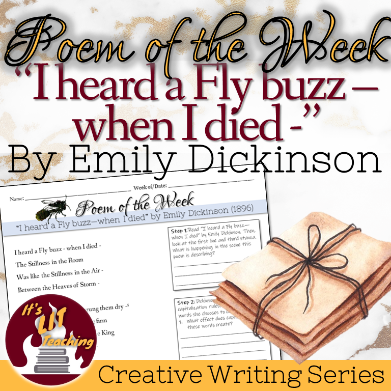 Cover of It's Lit Teaching Product: Poem of the Week: I Heard a Fly buzz- when I died - by Emily Dickinson