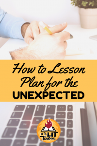 """Pinterest Pin for blog post: """"How to Lesson Plan for the Unexpected"""""""