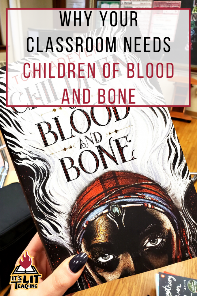 "Pinterest pin for blog post: ""Why Your Classroom Needs Children of Blood and Bone"""