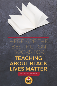 Here Are the Best Fiction Books for Teaching about Black Lives Matter