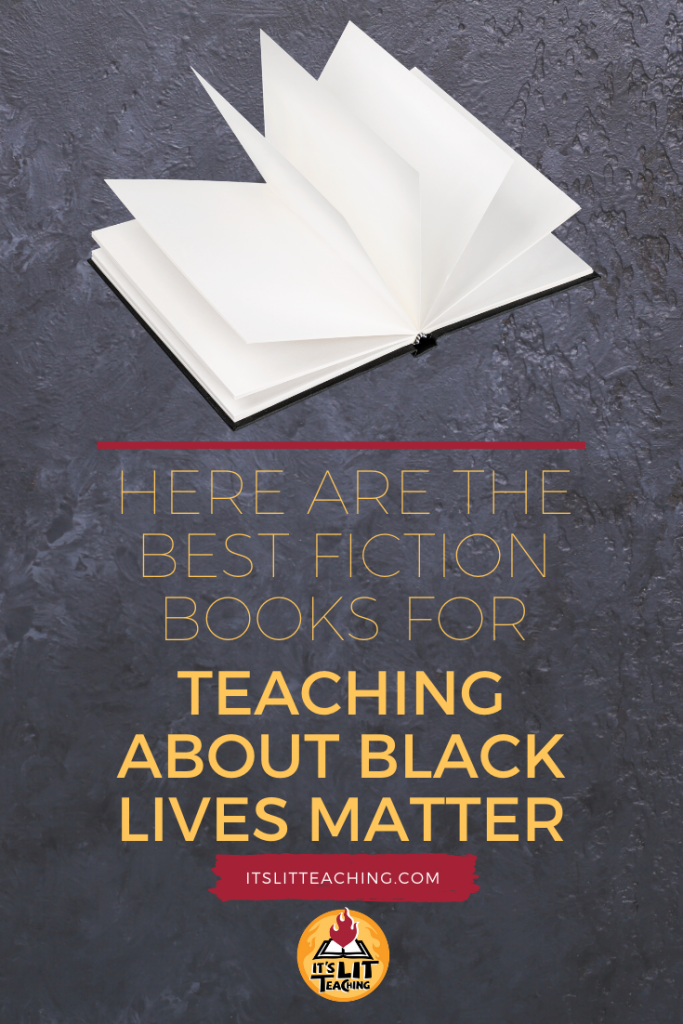 """Pinterest pin for blog post: """"Here are the Best Fiction Books for Teaching about Black Lives Matter"""""""