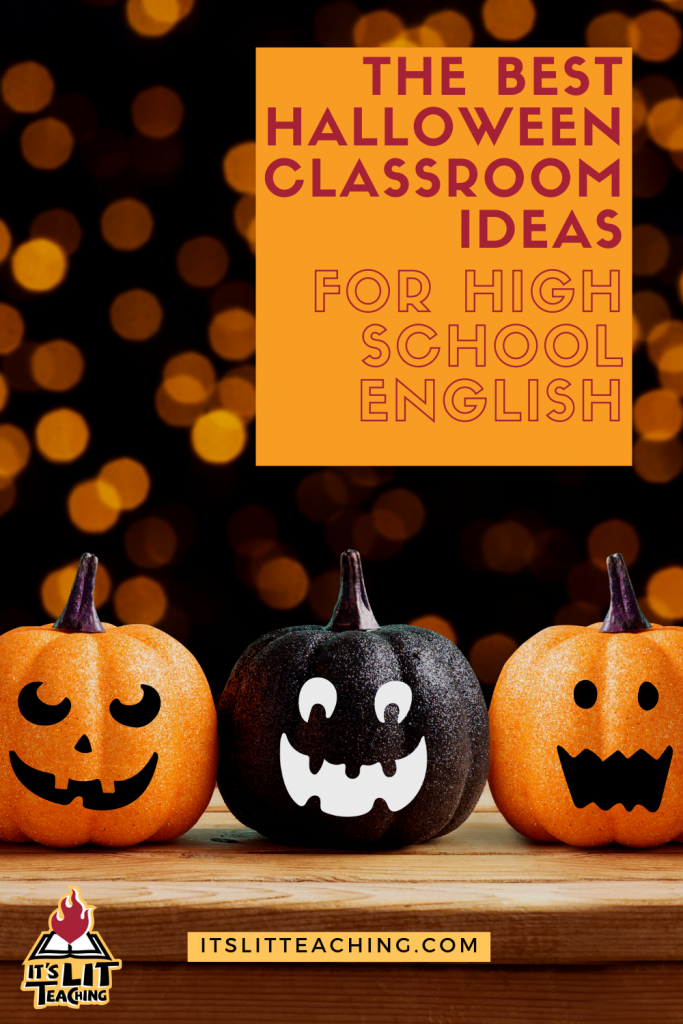 "Pinterest pin for blog post: ""The Best Halloween Classroom Ideas for High School English"""