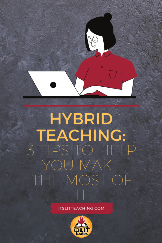 "Pinterest pin for blog post: ""Hybrid Teaching: 3 Tips for Making the Most of It"""