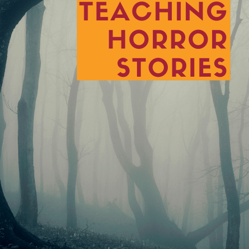 "Pinterest pin for blog post: ""5 Tips for Teaching Horror Stories"""