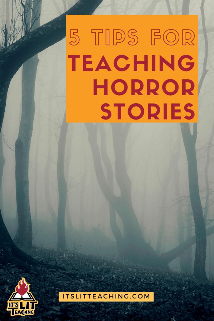 """Pinterest pin for blog post: """"5 Tips for Teaching Horror Stories"""""""