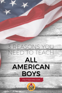 3 Reasons Why You Need to Teach All American Boys