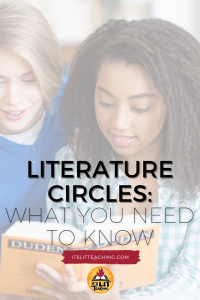 "Pinterest pin for blog post: ""Literature Circles: What You Need to Know"""