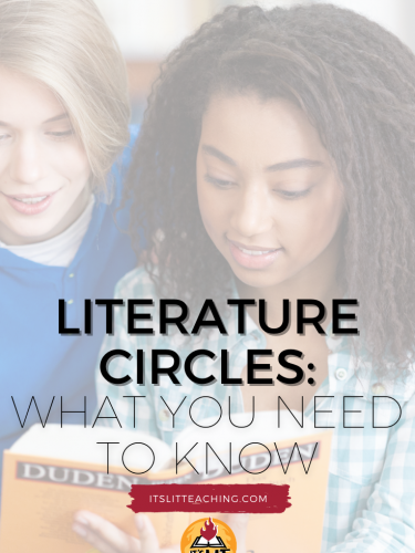 Literature Circles: What You Need to Know
