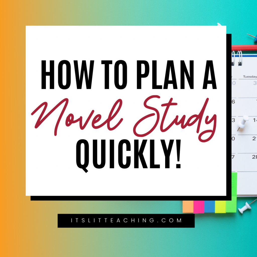 How to Plan a Novel Study QUICKLY