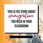 This Is The Story about Immigration You Need In Your Classroom!