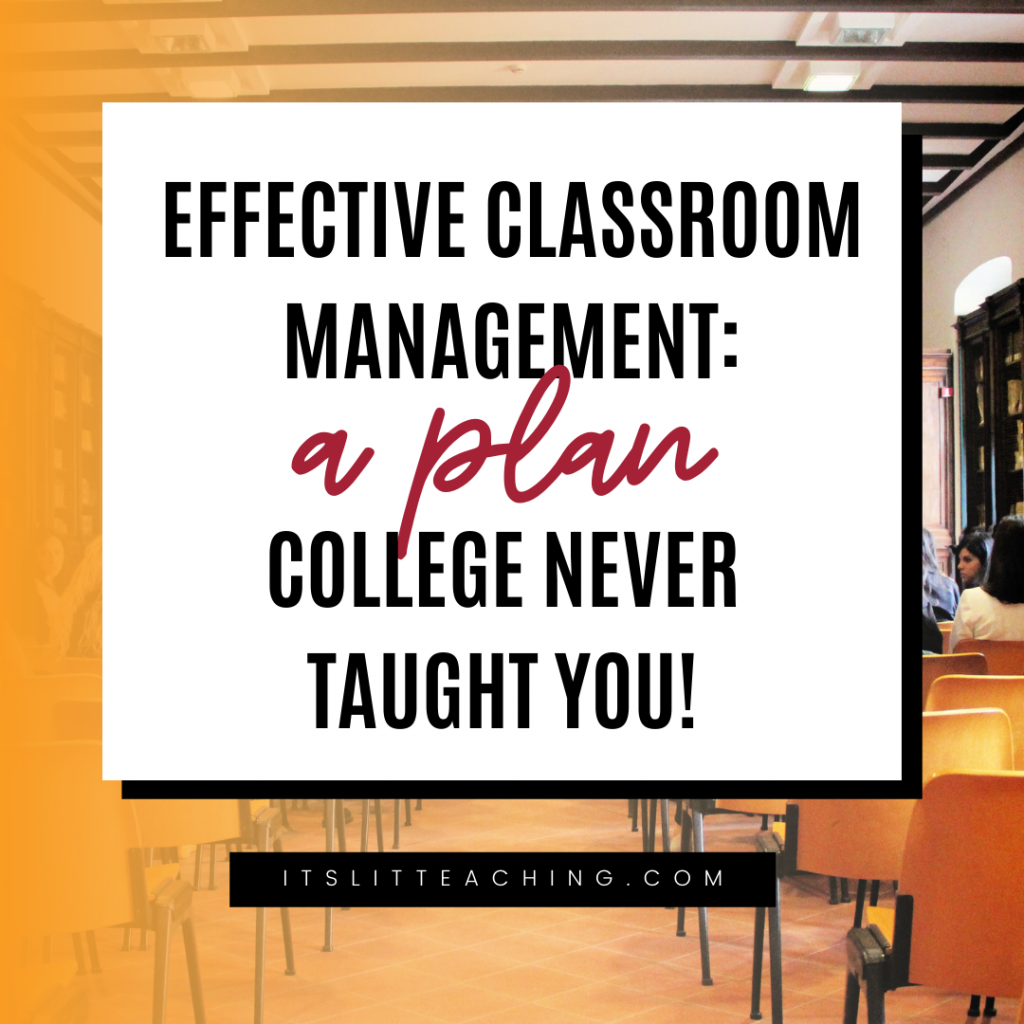 Effective Classroom Management: A Plan College Never Taught You!