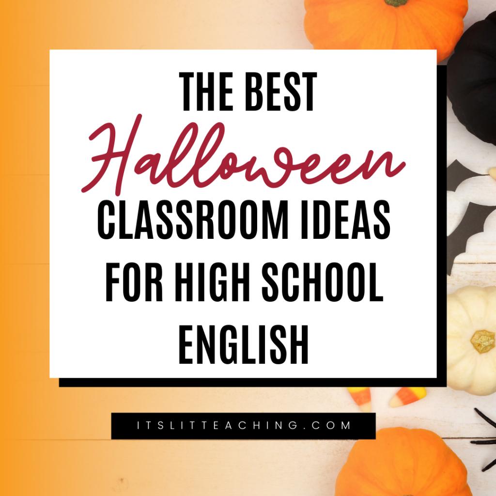 The Best Halloween Classroom Ideas for High School English