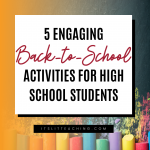 5 Engaging Back-to-School Activities for High School Students