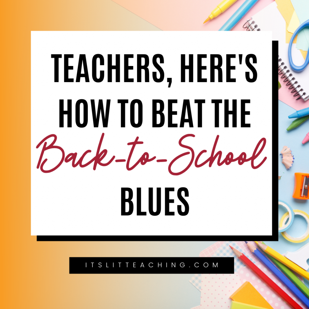 Teachers, Here's How to Beat the Back-to-School Blues