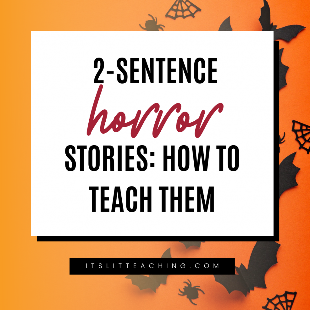 Two-Sentence Horror Stories: How to Teach Them